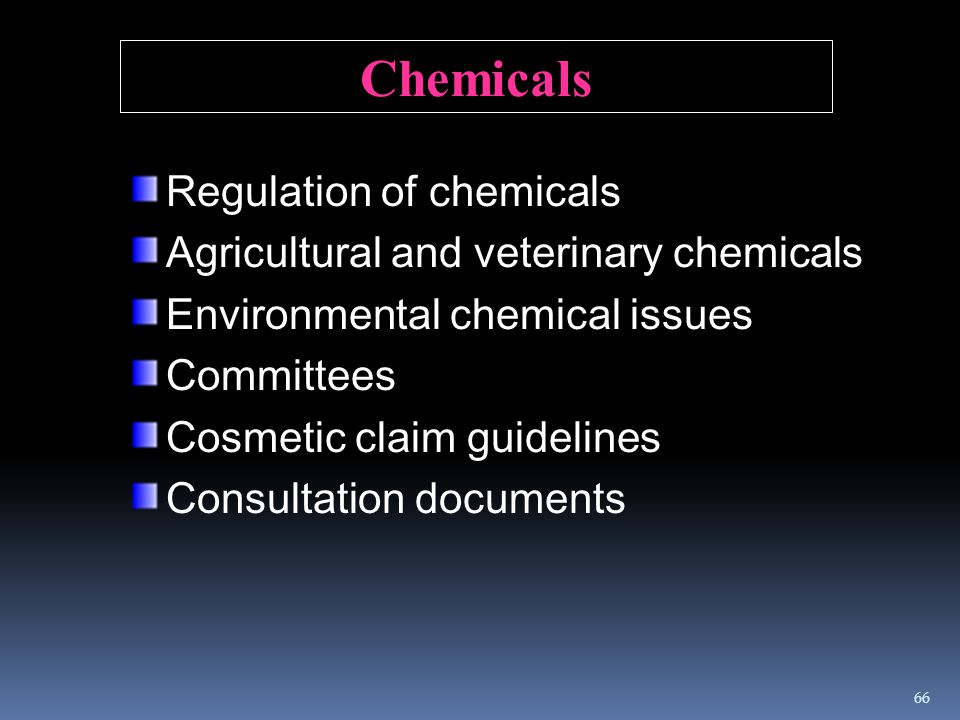 Chemicals Regulation of chemicals