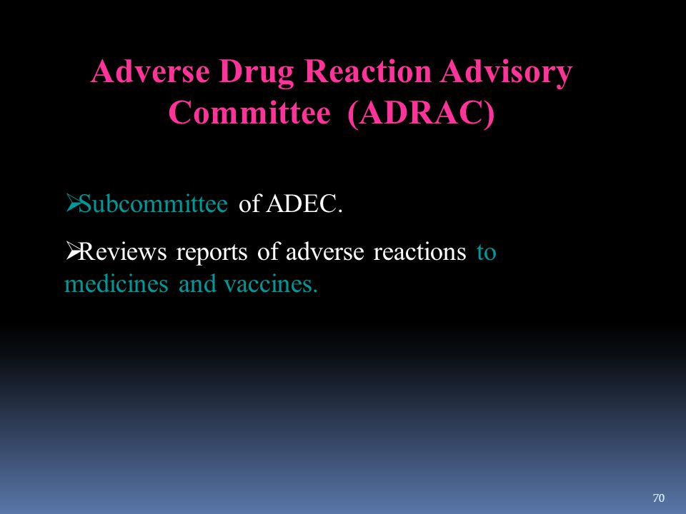 Adverse Drug Reaction Advisory Committee (ADRAC)