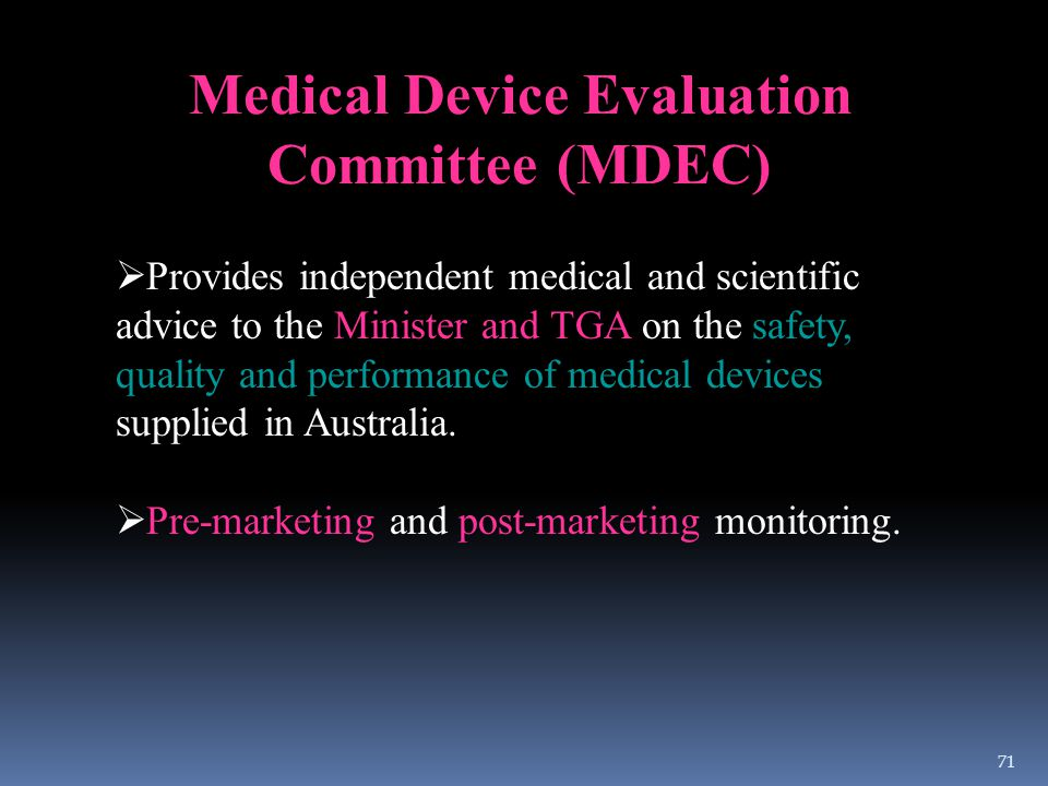 Medical Device Evaluation Committee (MDEC)