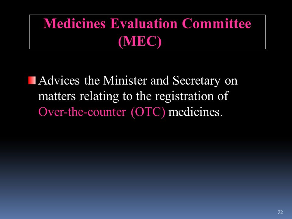 Medicines Evaluation Committee (MEC)