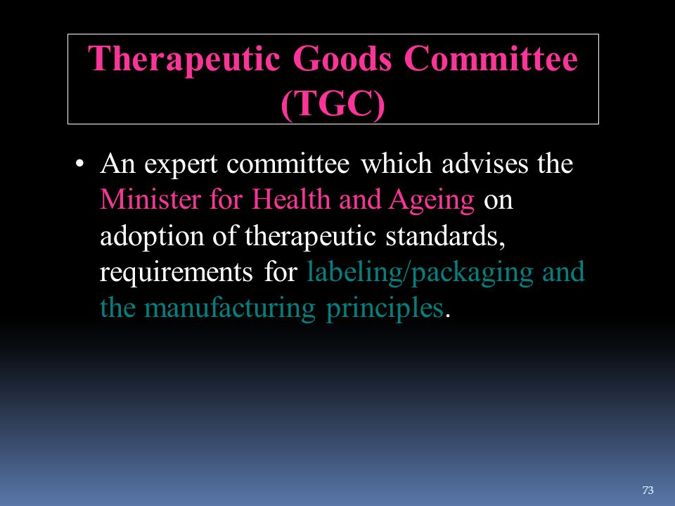 Therapeutic Goods Committee (TGC)