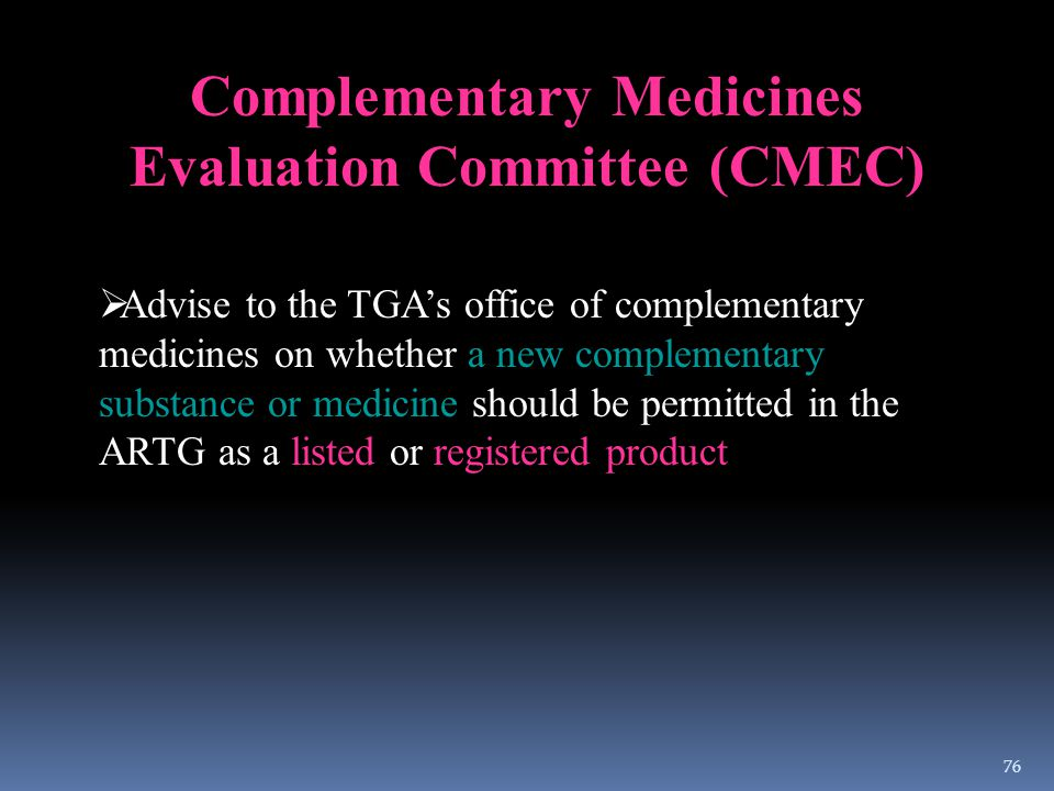 Complementary Medicines Evaluation Committee (CMEC)