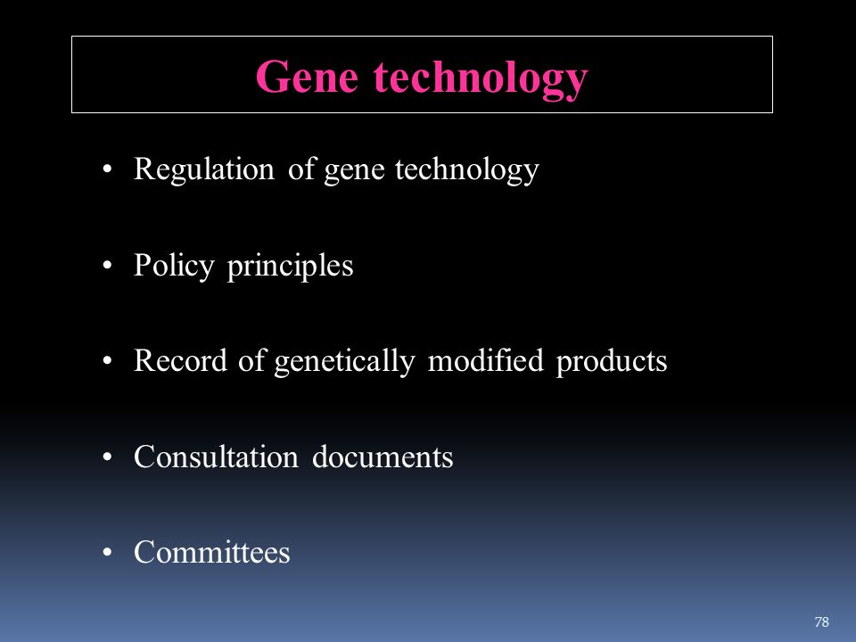 Gene technology Regulation of gene technology Policy principles