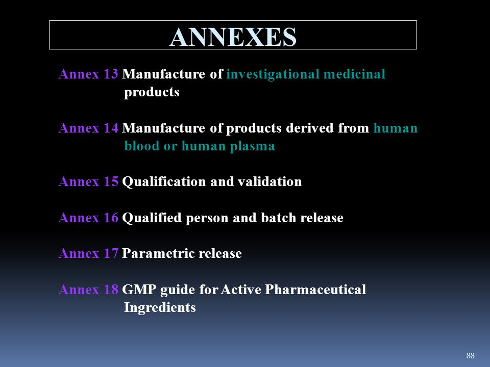 ANNEXES Annex 13 Manufacture of investigational medicinal products