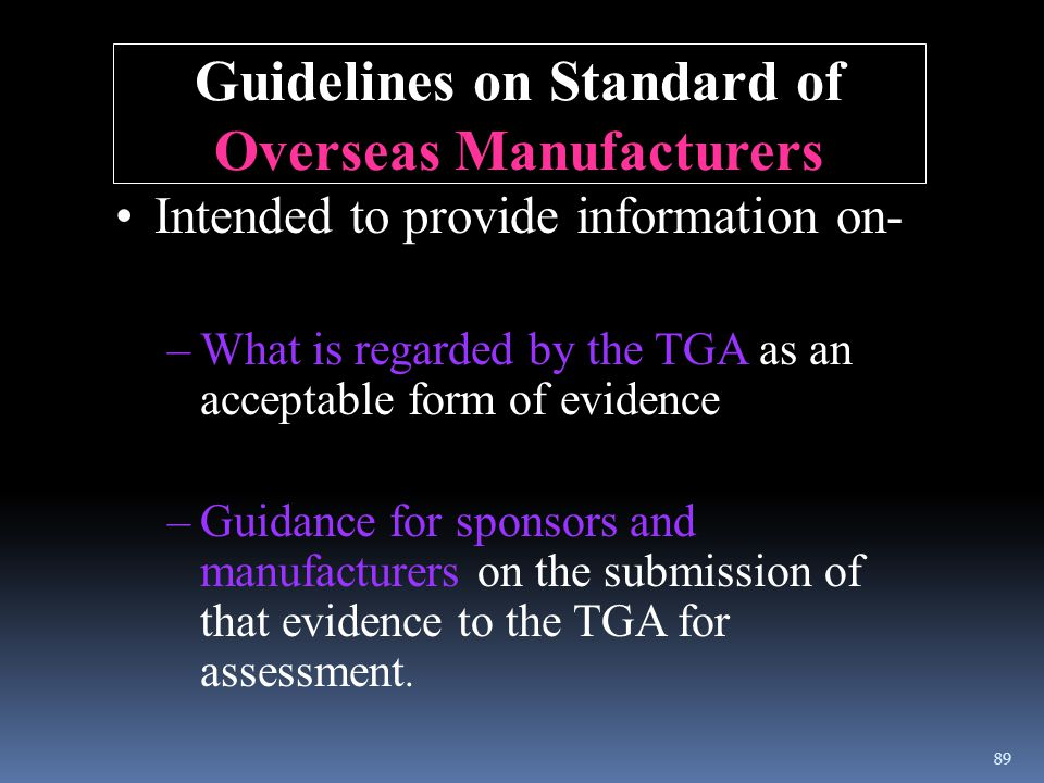 Guidelines on Standard of Overseas Manufacturers