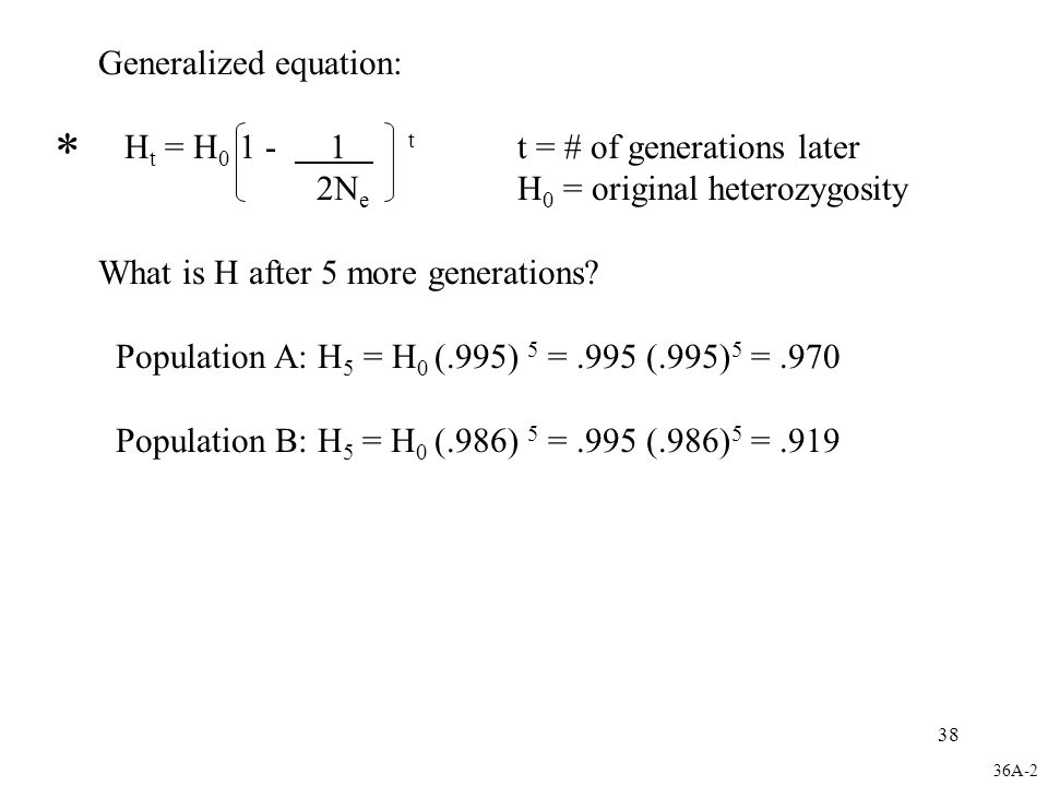 * Generalized equation: Ht = H0 1 - 1 t t = # of generations later