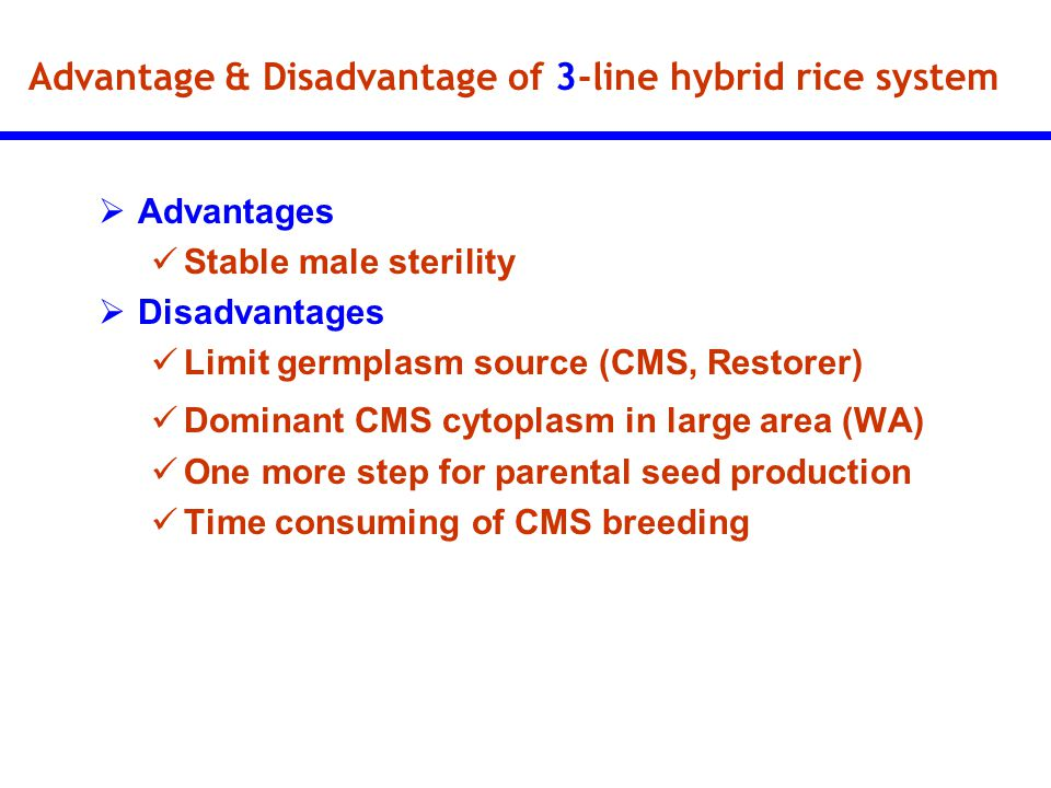 Advantage & Disadvantage of 3-line hybrid rice system