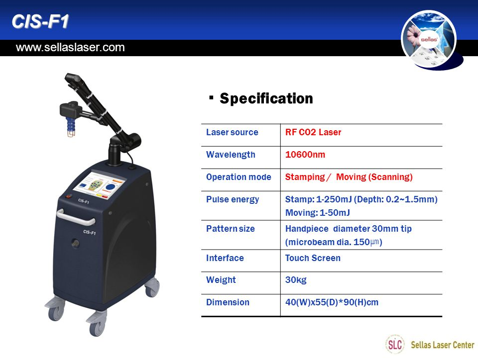 CIS-F1 ▪ Specification www.sellaslaser.com Laser source RF CO2 Laser