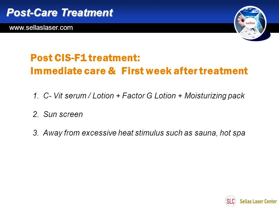 Immediate care & First week after treatment
