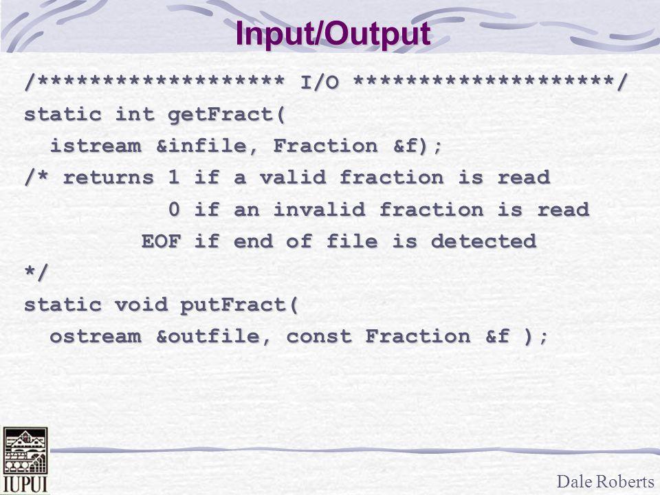 Input/Output /******************* I/O ********************/