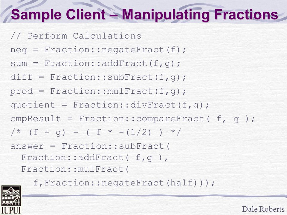 Sample Client – Manipulating Fractions