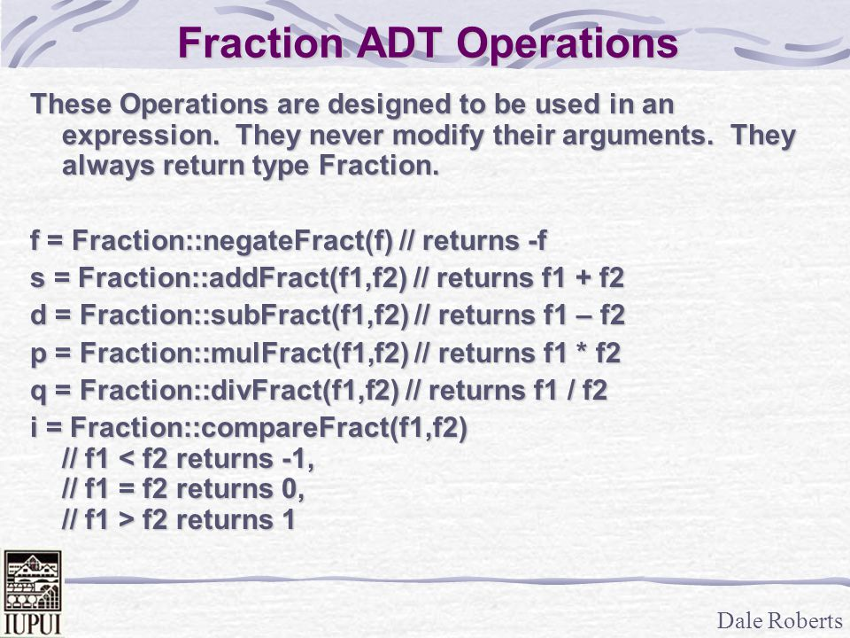 Fraction ADT Operations