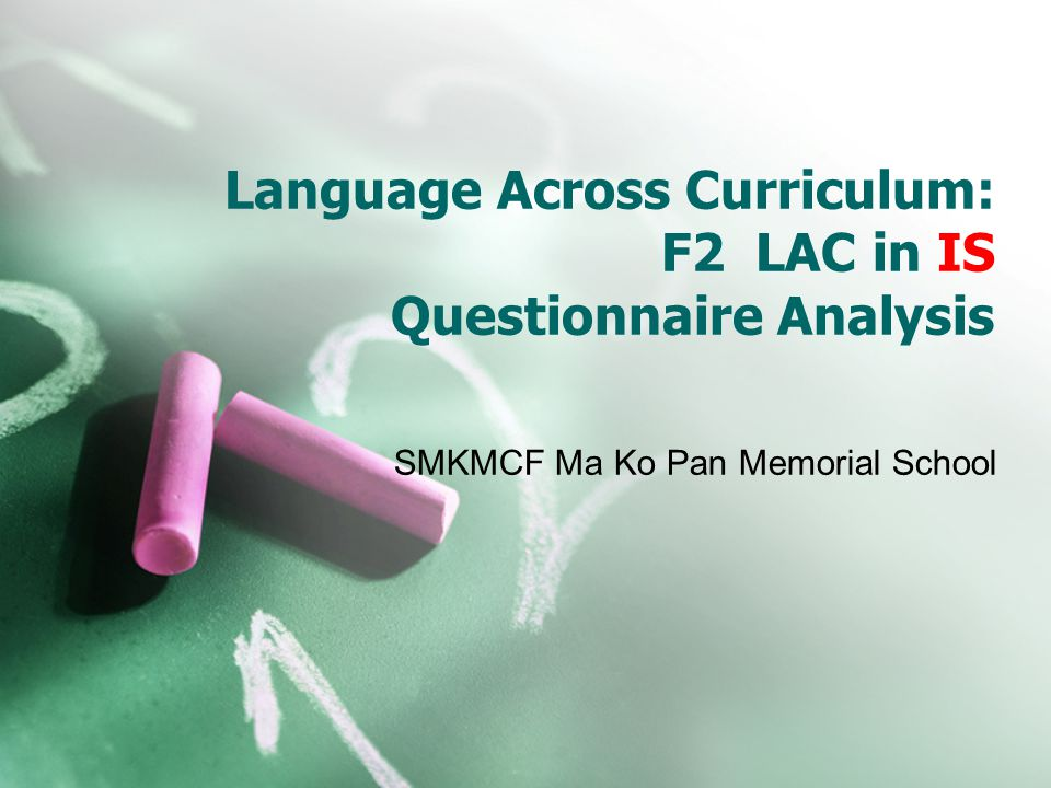Language Across Curriculum: F2 LAC in IS Questionnaire Analysis