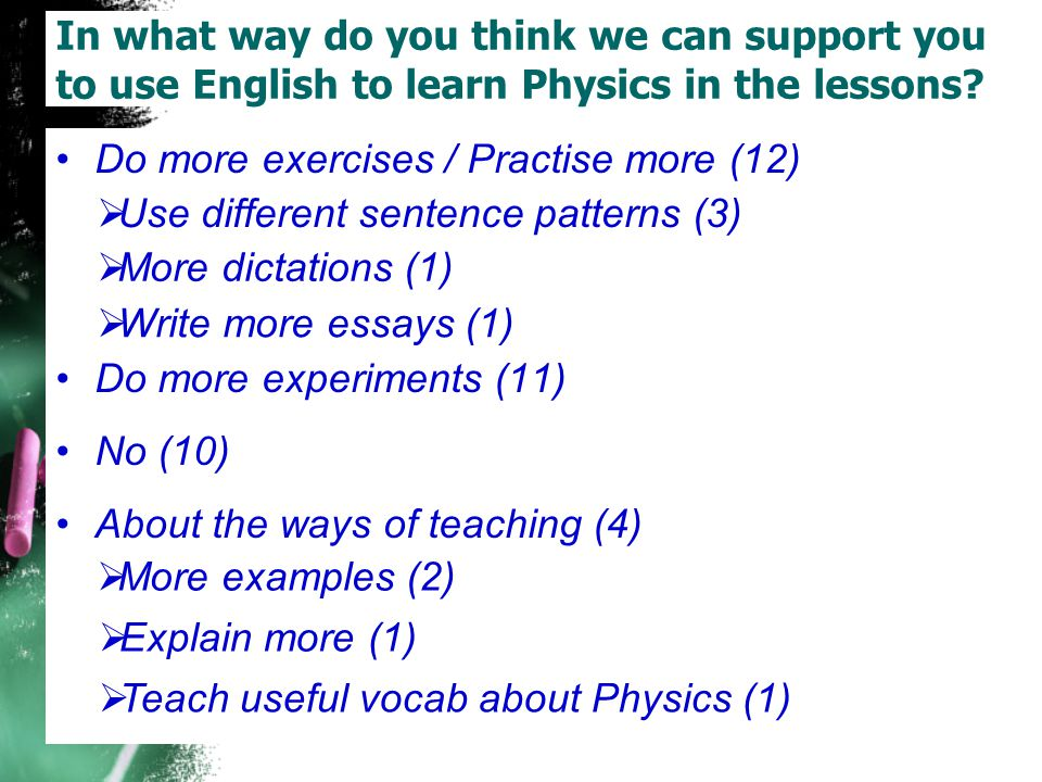 In what way do you think we can support you to use English to learn Physics in the lessons
