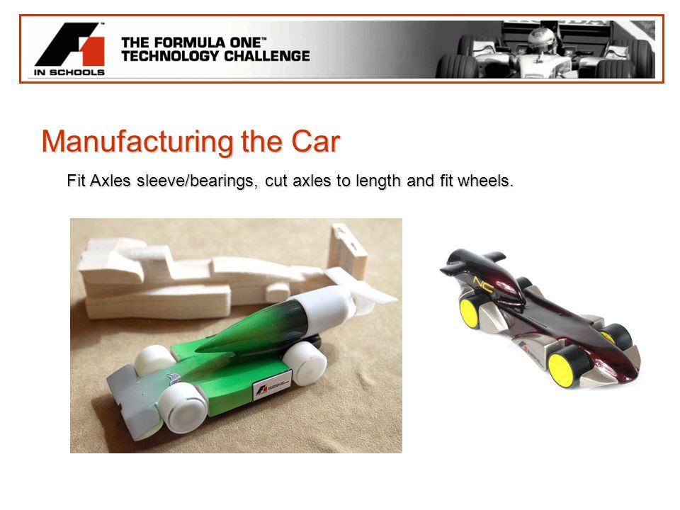 Manufacturing the Car Fit Axles sleeve/bearings, cut axles to length and fit wheels.