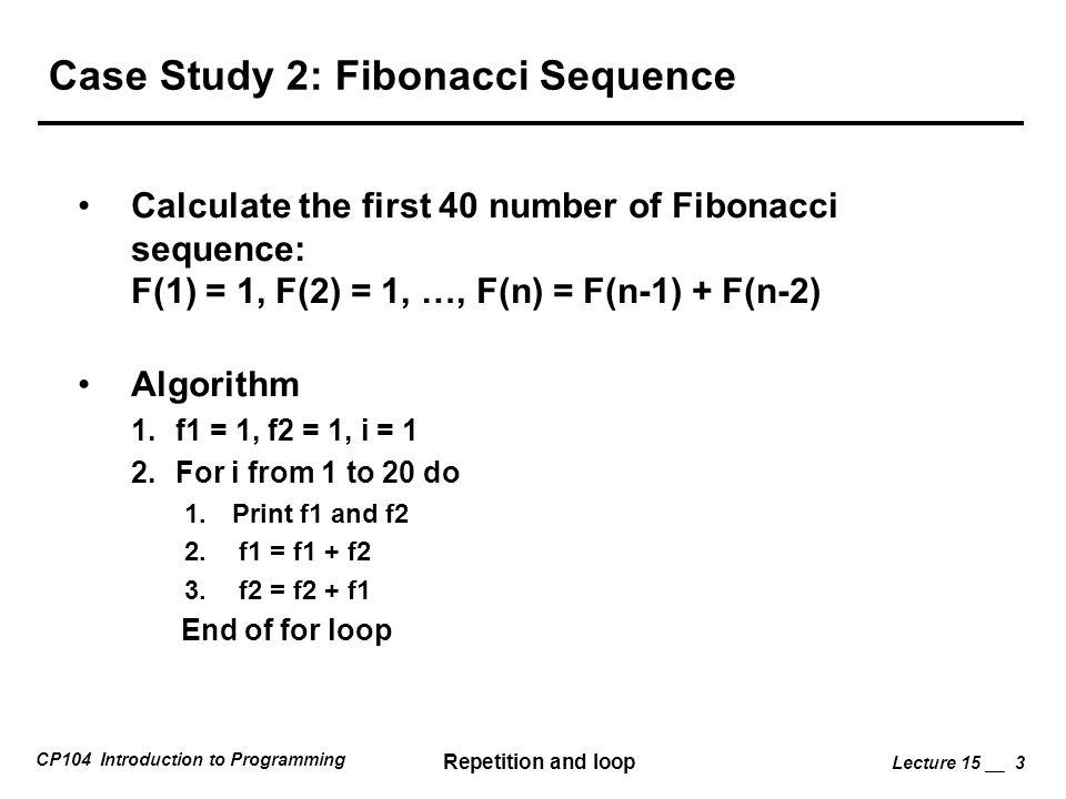 Case Study 2: Fibonacci Sequence