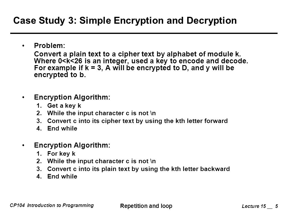 Case Study 3: Simple Encryption and Decryption