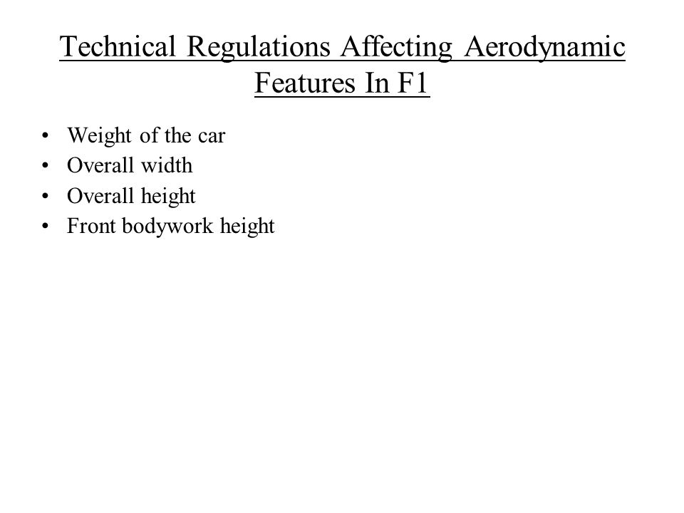 Technical Regulations Affecting Aerodynamic Features In F1