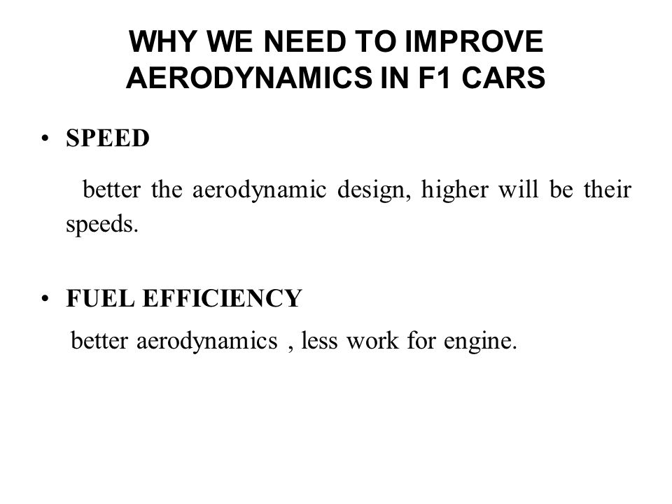 WHY WE NEED TO IMPROVE AERODYNAMICS IN F1 CARS