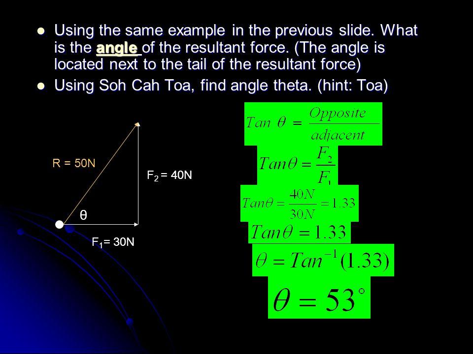 Using Soh Cah Toa, find angle theta. (hint: Toa)