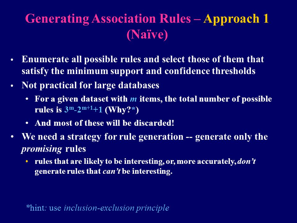 Generating Association Rules – Approach 1