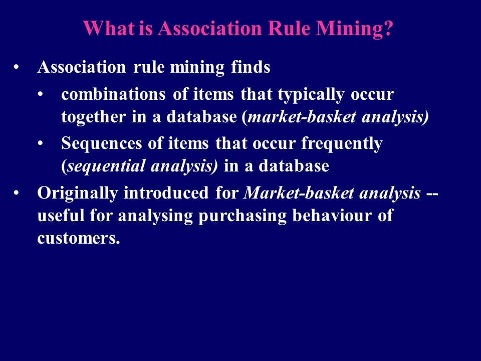 What is Association Rule Mining