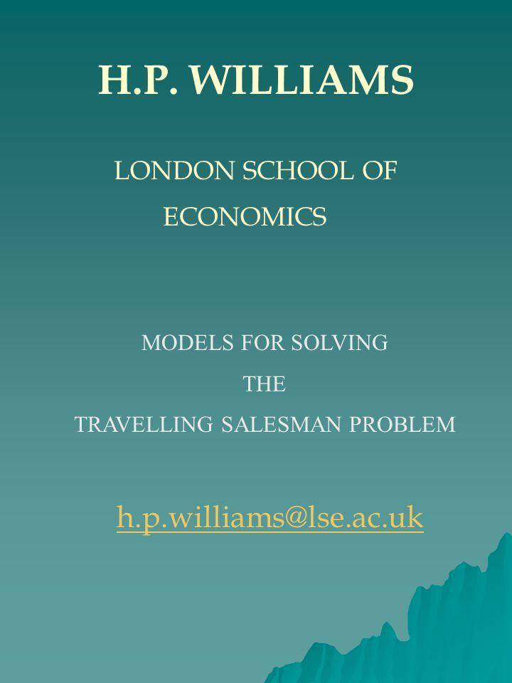 H.P. WILLIAMS LONDON SCHOOL OF ECONOMICS