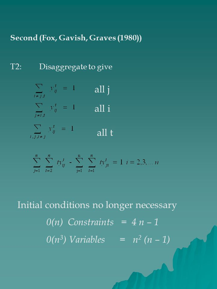 Initial conditions no longer necessary 0(n) Constraints = 4 n – 1