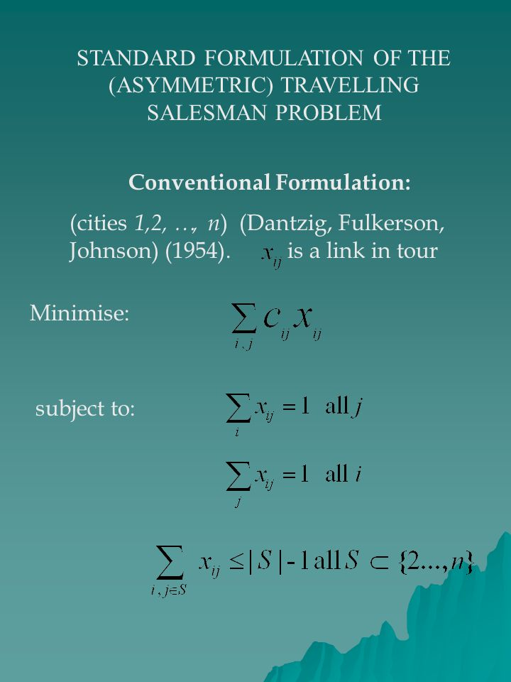 Conventional Formulation: