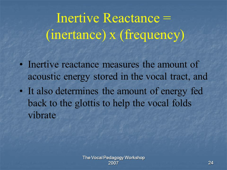 Inertive Reactance = (inertance) x (frequency)