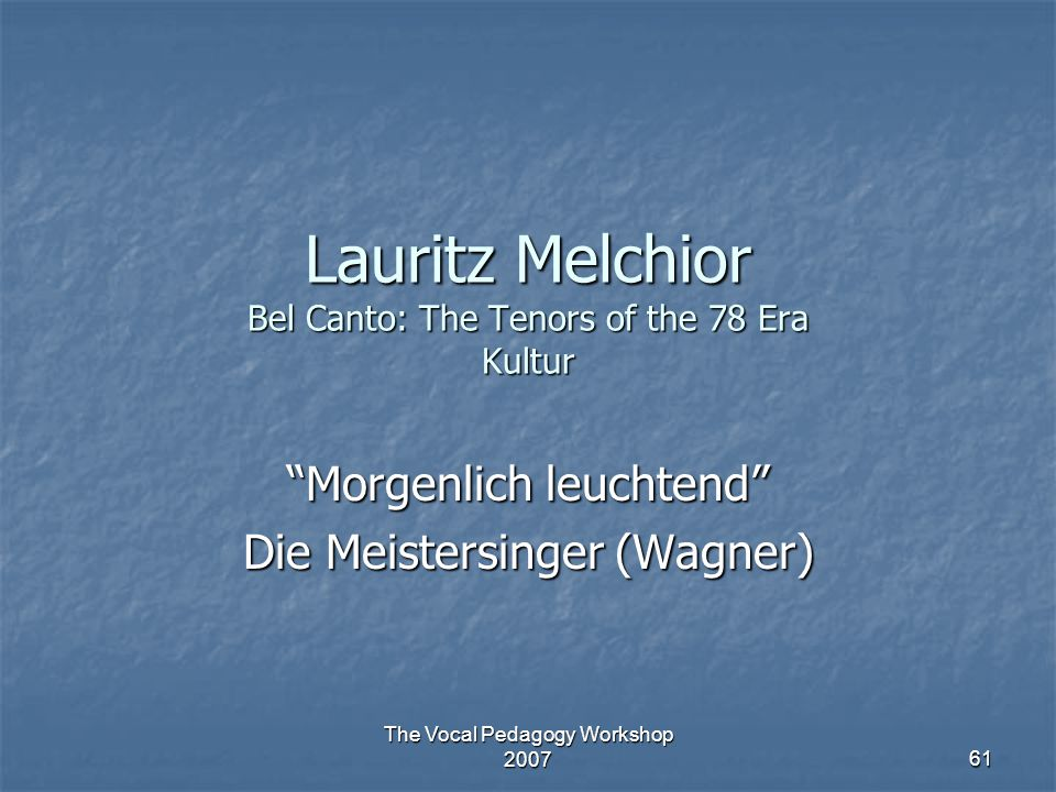 Lauritz Melchior Bel Canto: The Tenors of the 78 Era Kultur