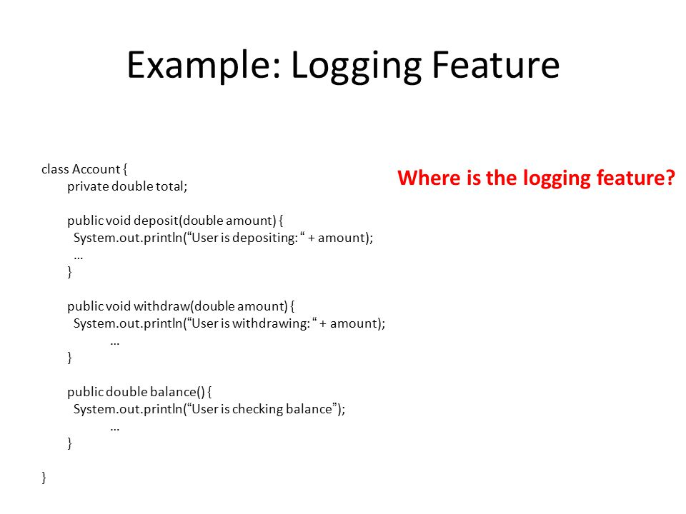 Example: Logging Feature