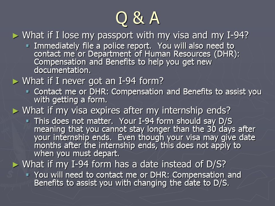 Q & A What if I lose my passport with my visa and my I-94