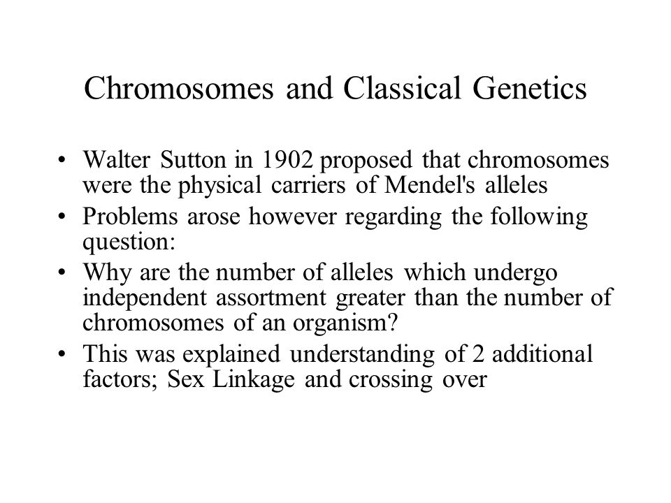 Chromosomes and Classical Genetics