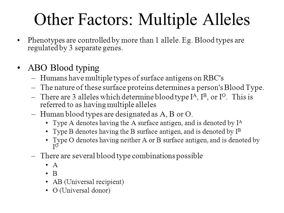 Other Factors: Multiple Alleles