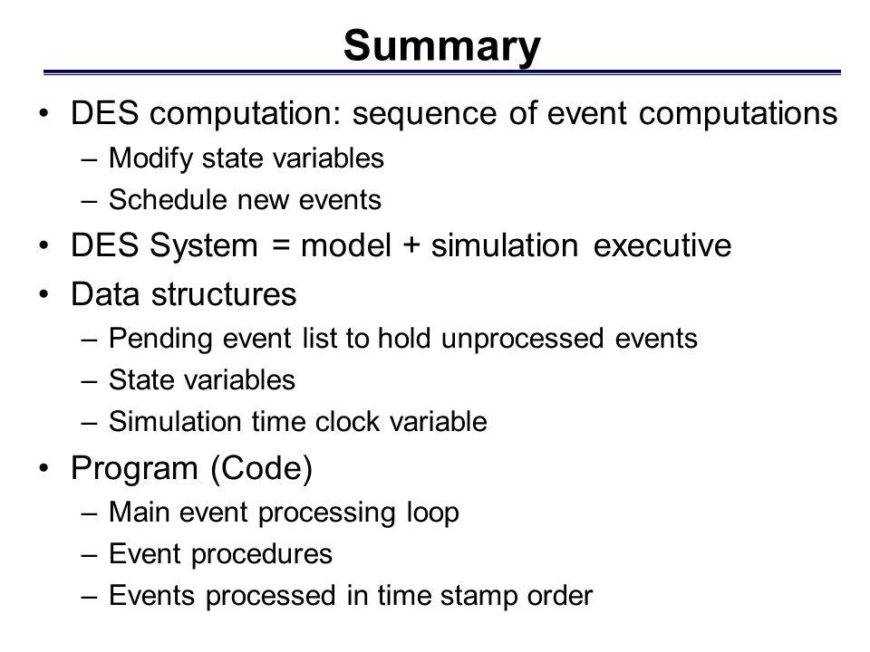 Summary DES computation: sequence of event computations