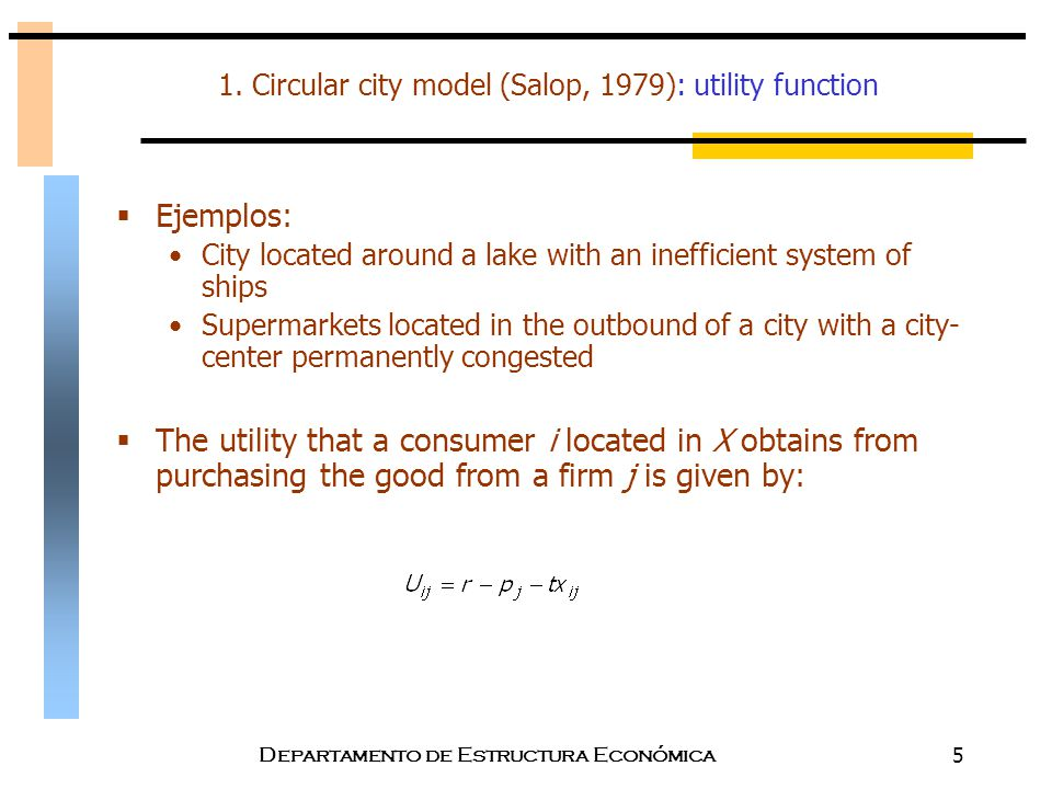 1. Circular city model (Salop, 1979): utility function