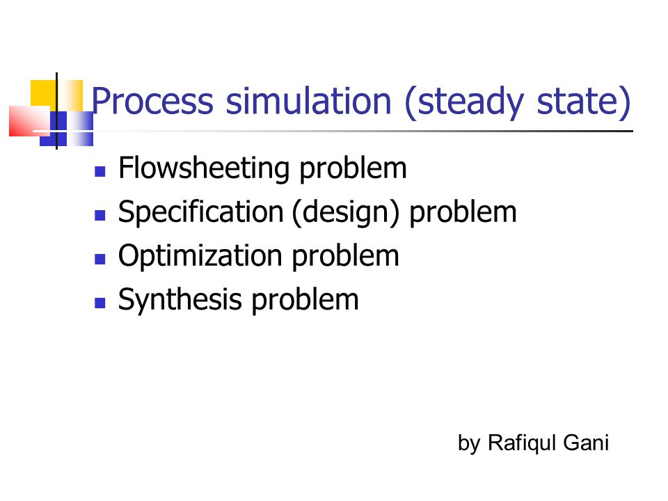 Process simulation (steady state)
