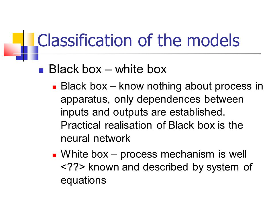 Classification of the models