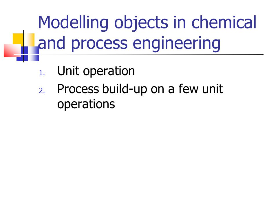 Modelling objects in chemical and process engineering