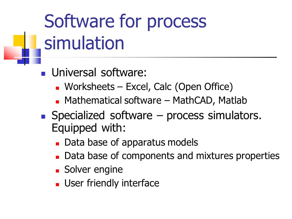 Software for process simulation