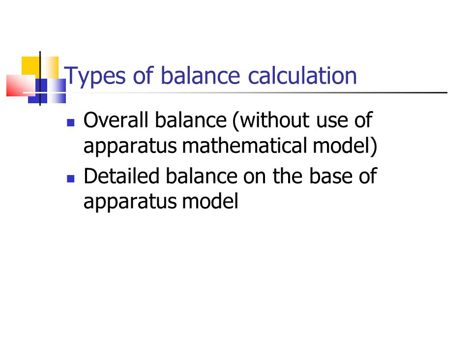 Types of balance calculation