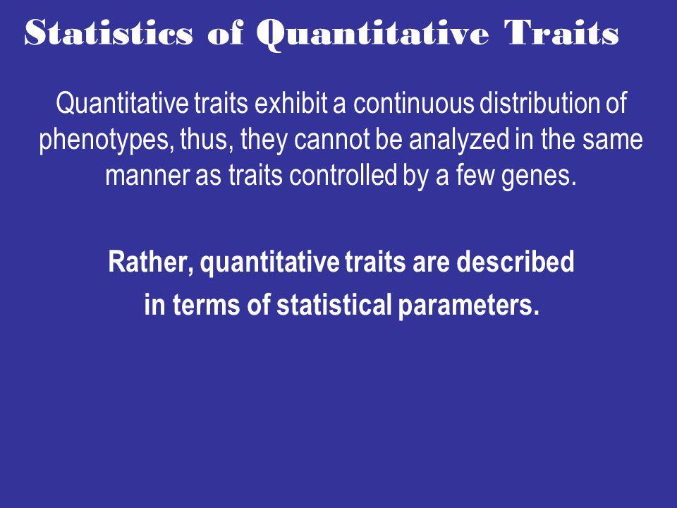 Statistics of Quantitative Traits