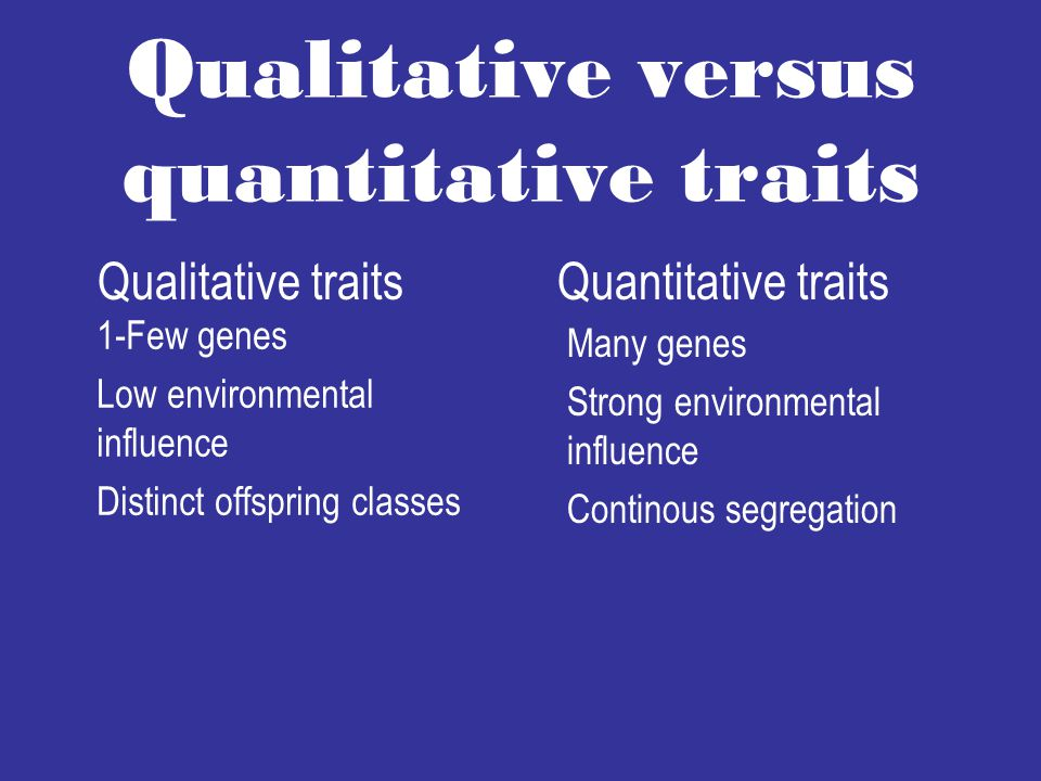 Qualitative versus quantitative traits