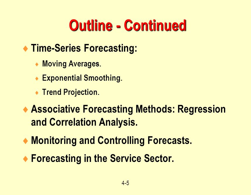 Outline - Continued Time-Series Forecasting: