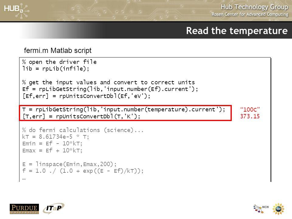 Read the temperature fermi.m Matlab script % open the driver file