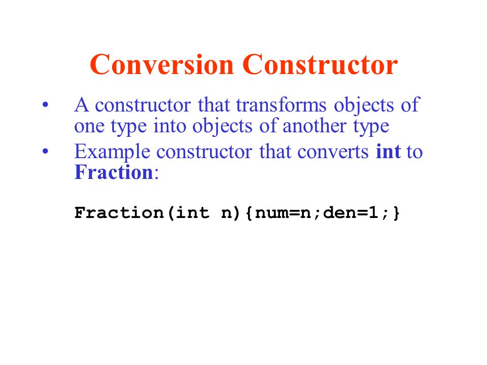 Conversion Constructor