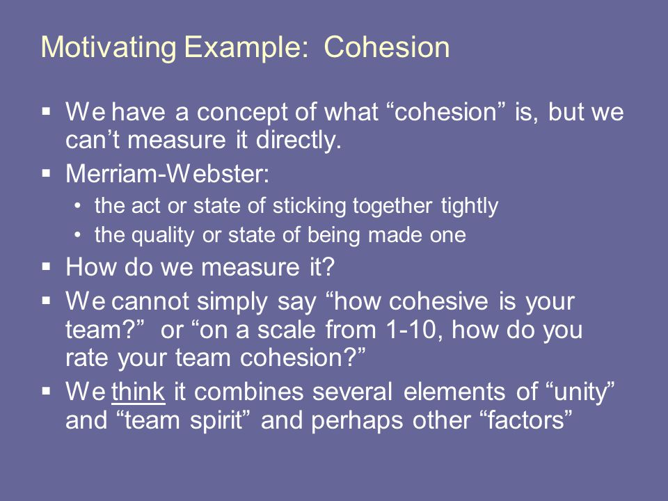 Motivating Example: Cohesion