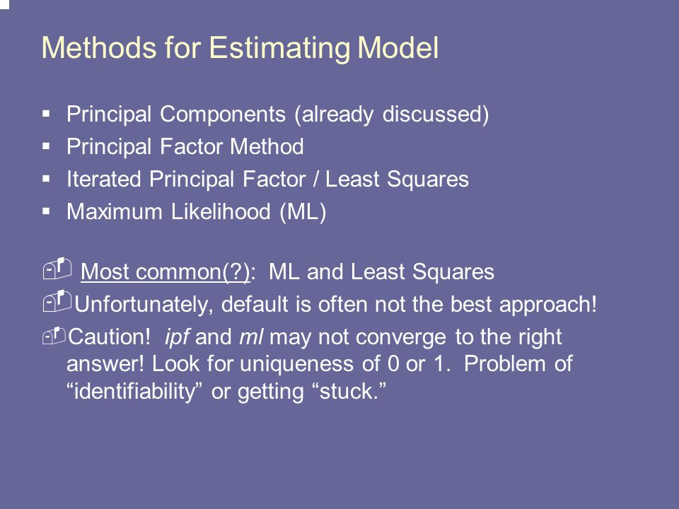Methods for Estimating Model