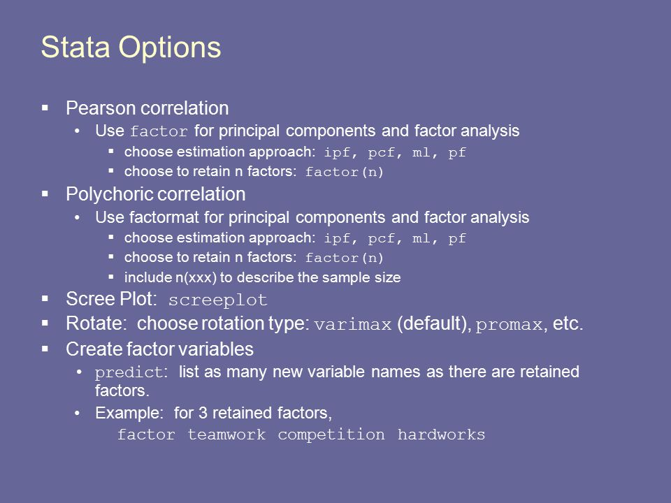 Stata Options Pearson correlation Polychoric correlation